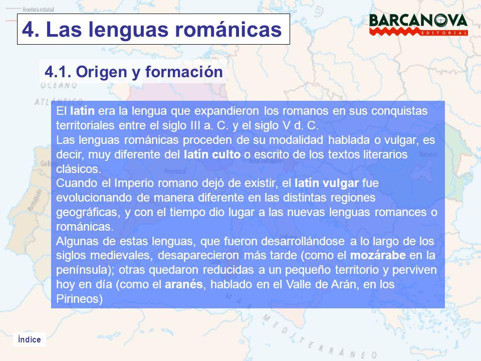 4. Las lenguas románicas 4.1. Origen y formación