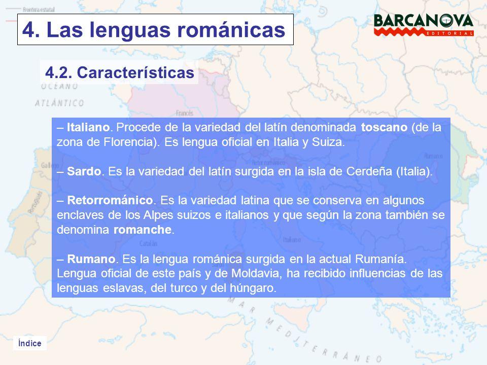 4. Las lenguas románicas 4.2. Características