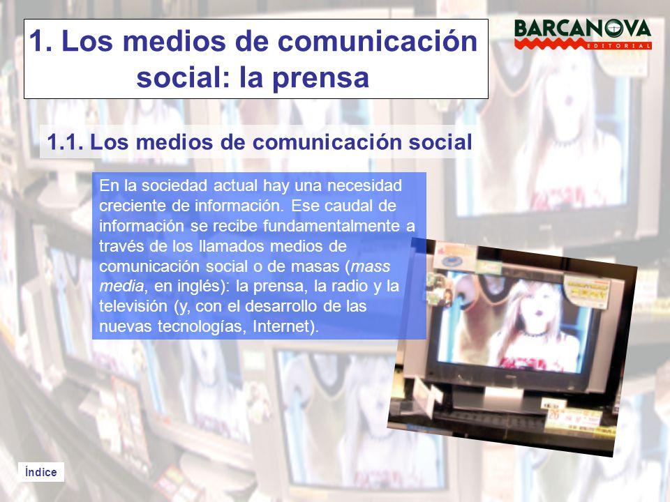 1. Los medios de comunicación