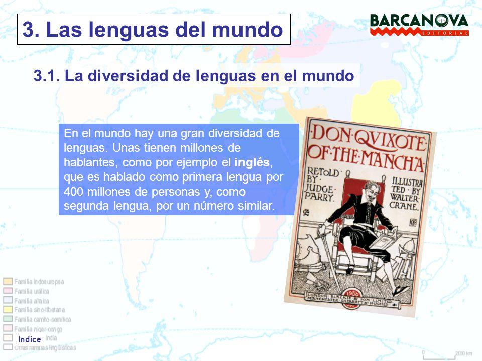 3. Las lenguas del mundo 3.1. La diversidad de lenguas en el mundo