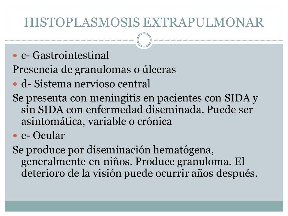 HISTOPLASMOSIS EXTRAPULMONAR