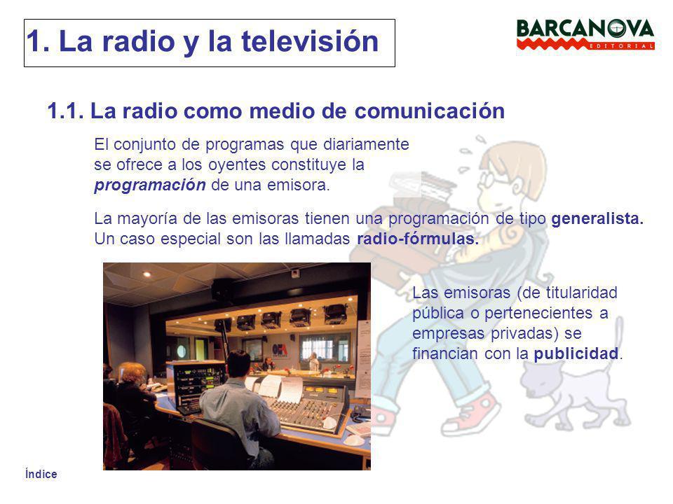 1. La radio y la televisión