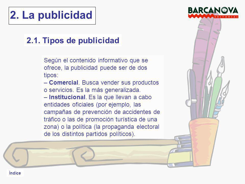 2. La publicidad 2.1. Tipos de publicidad