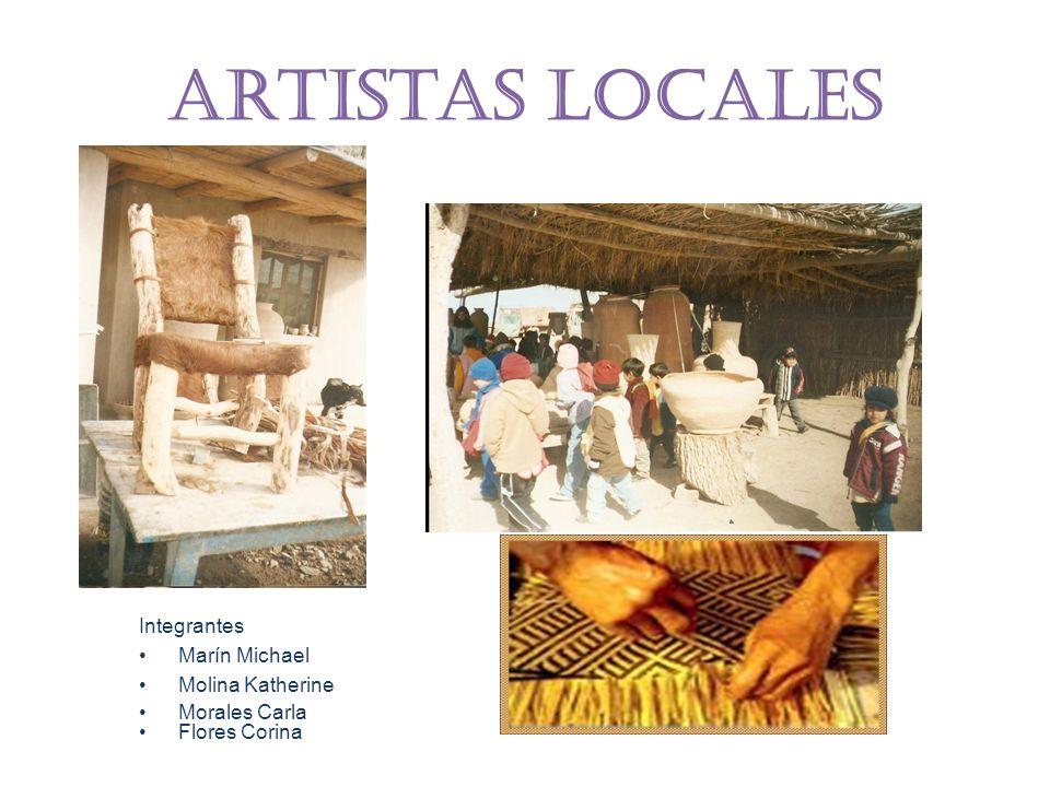 Artistas locales Integrantes Marín Michael Molina Katherine