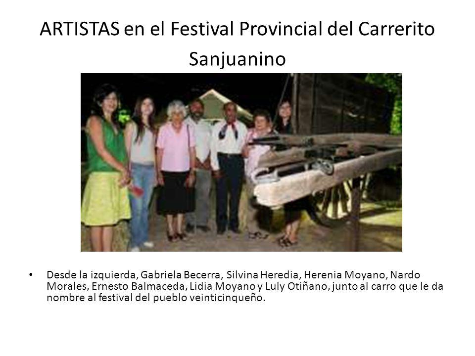 ARTISTAS en el Festival Provincial del Carrerito Sanjuanino
