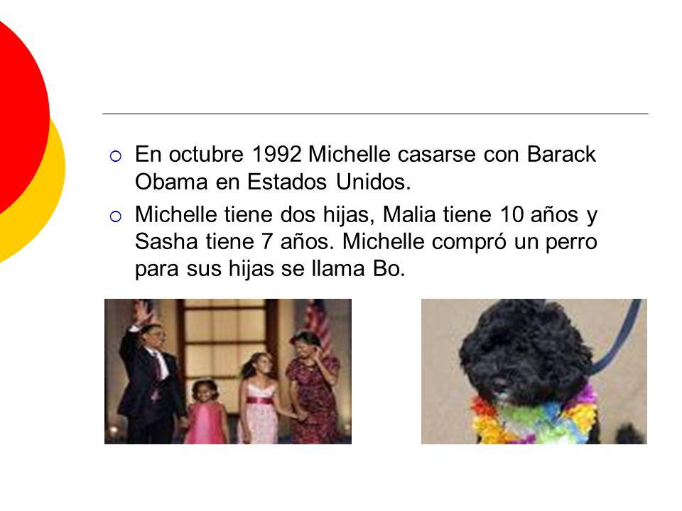 En octubre 1992 Michelle casarse con Barack Obama en Estados Unidos.