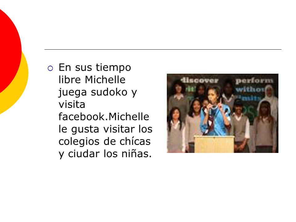 En sus tiempo libre Michelle juega sudoko y visita facebook