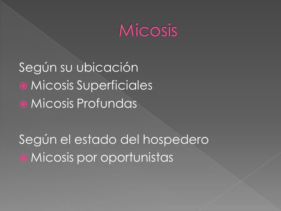 Micosis Según su ubicación Micosis Superficiales Micosis Profundas