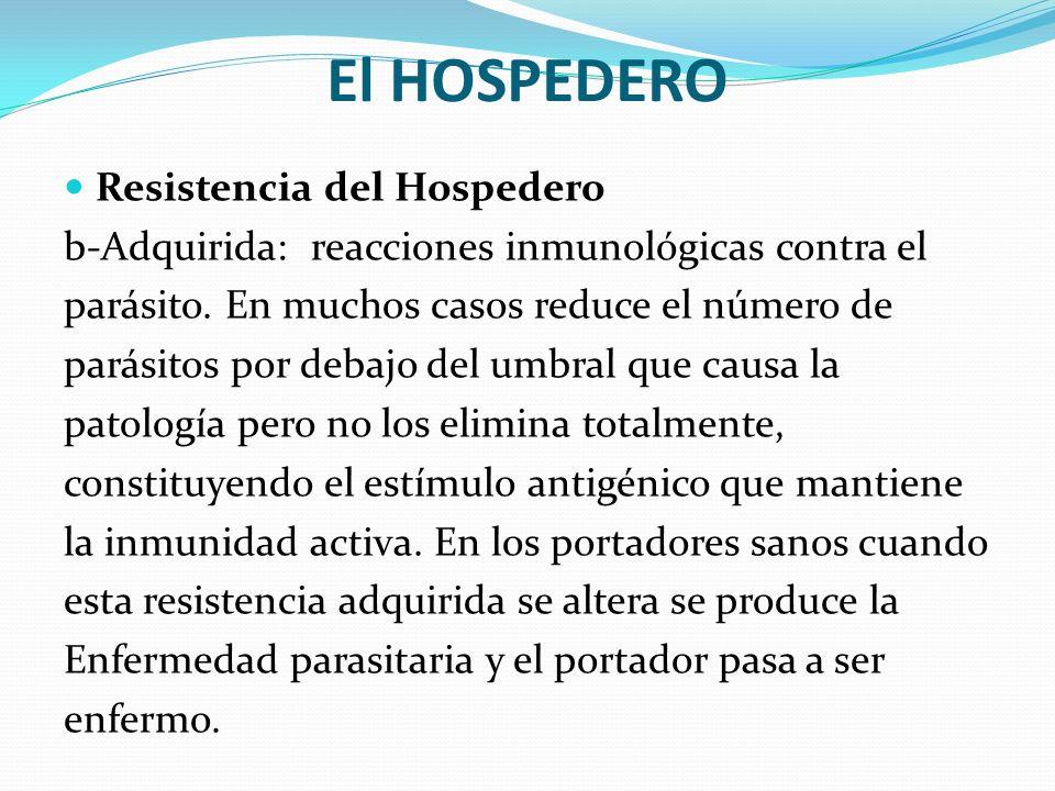 El HOSPEDERO Resistencia del Hospedero