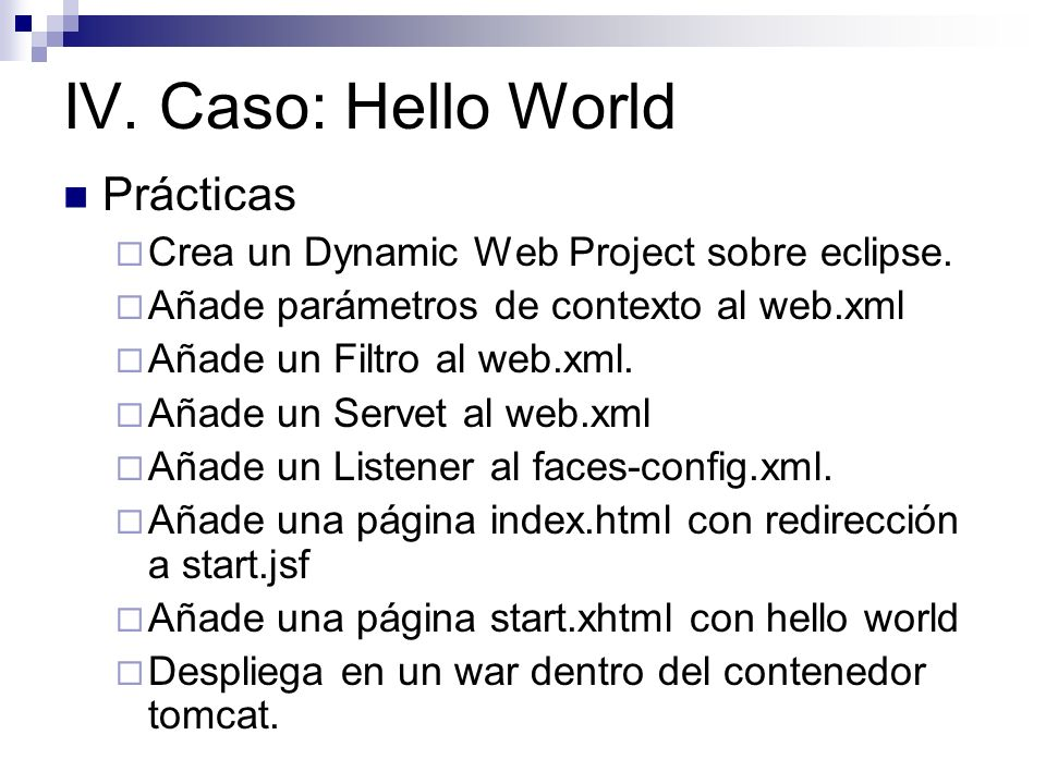 IV. Caso: Hello World Prácticas