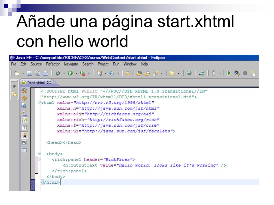 Añade una página start.xhtml con hello world