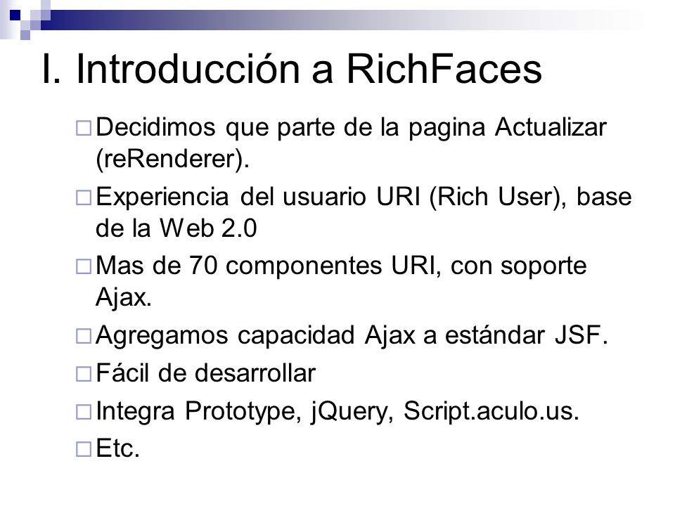 I. Introducción a RichFaces