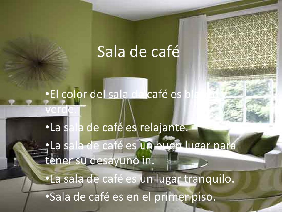 Sala de café El color del sala de café es blanco y verde.