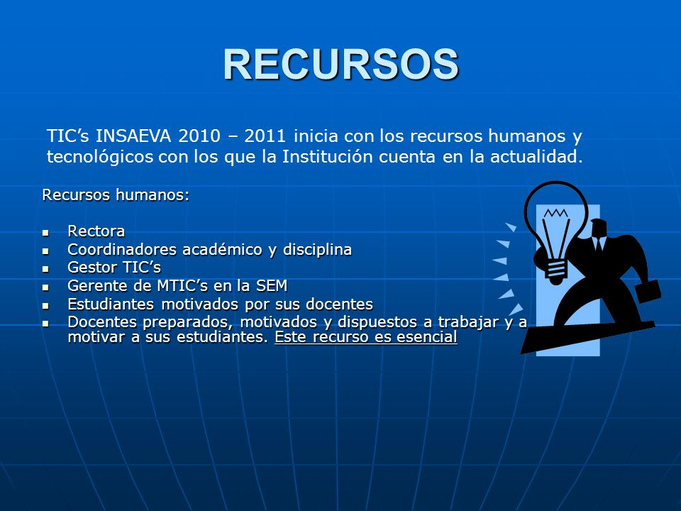 RECURSOS TIC's INSAEVA 2010 – 2011 inicia con los recursos humanos y tecnológicos con los que la Institución cuenta en la actualidad.