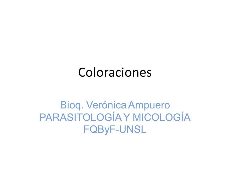 Bioq. Verónica Ampuero PARASITOLOGÍA Y MICOLOGÍA FQByF-UNSL