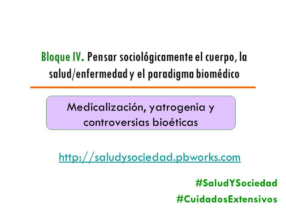 Medicalización, yatrogenia y controversias bioéticas