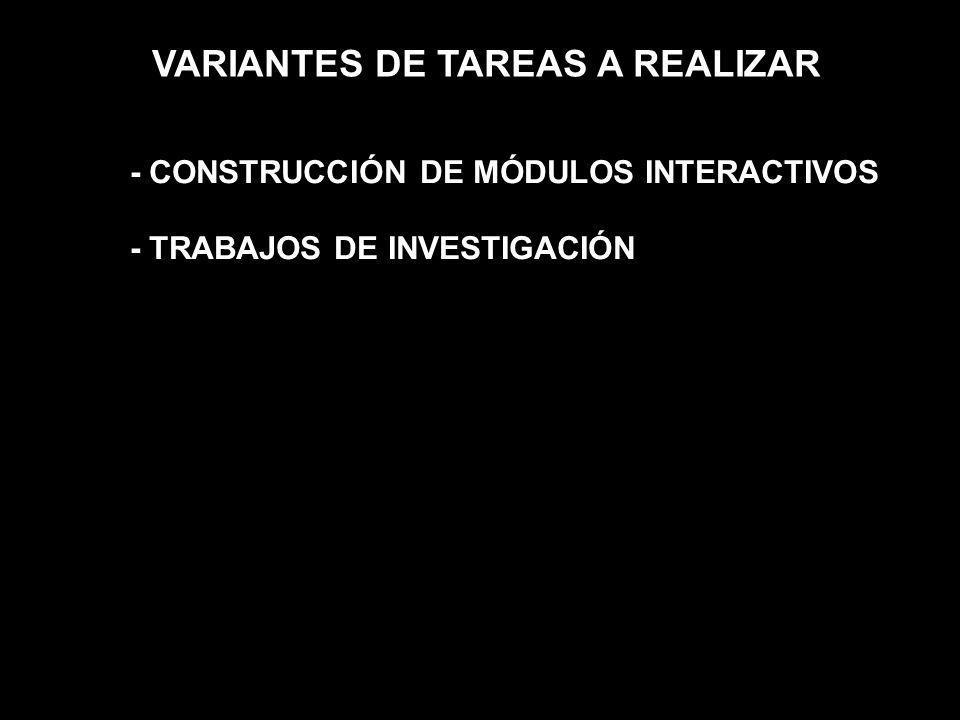 VARIANTES DE TAREAS A REALIZAR