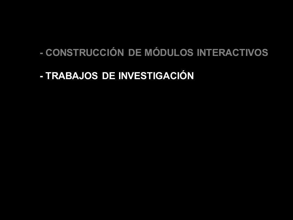 - CONSTRUCCIÓN DE MÓDULOS INTERACTIVOS