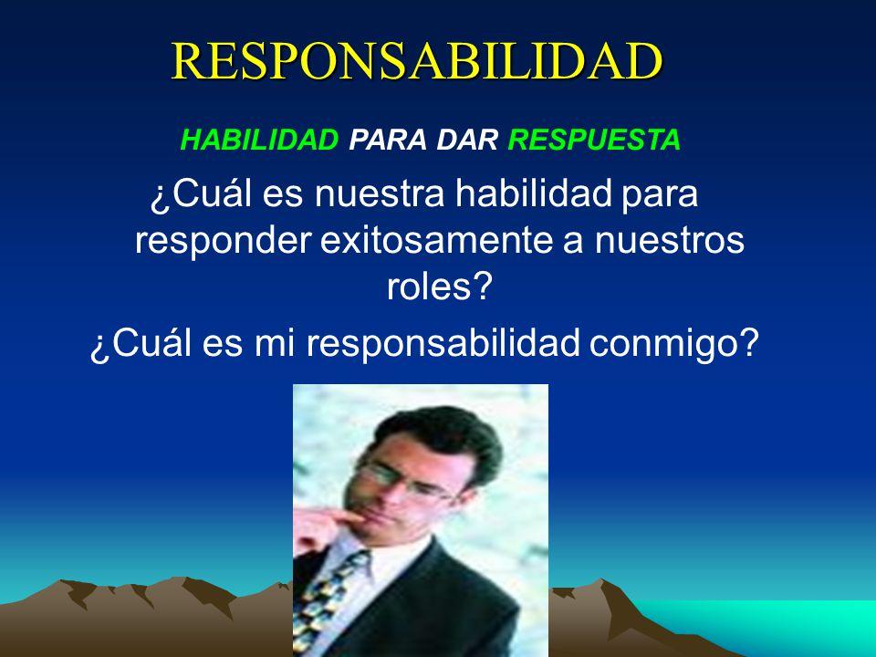 RESPONSABILIDAD HABILIDAD PARA DAR RESPUESTA