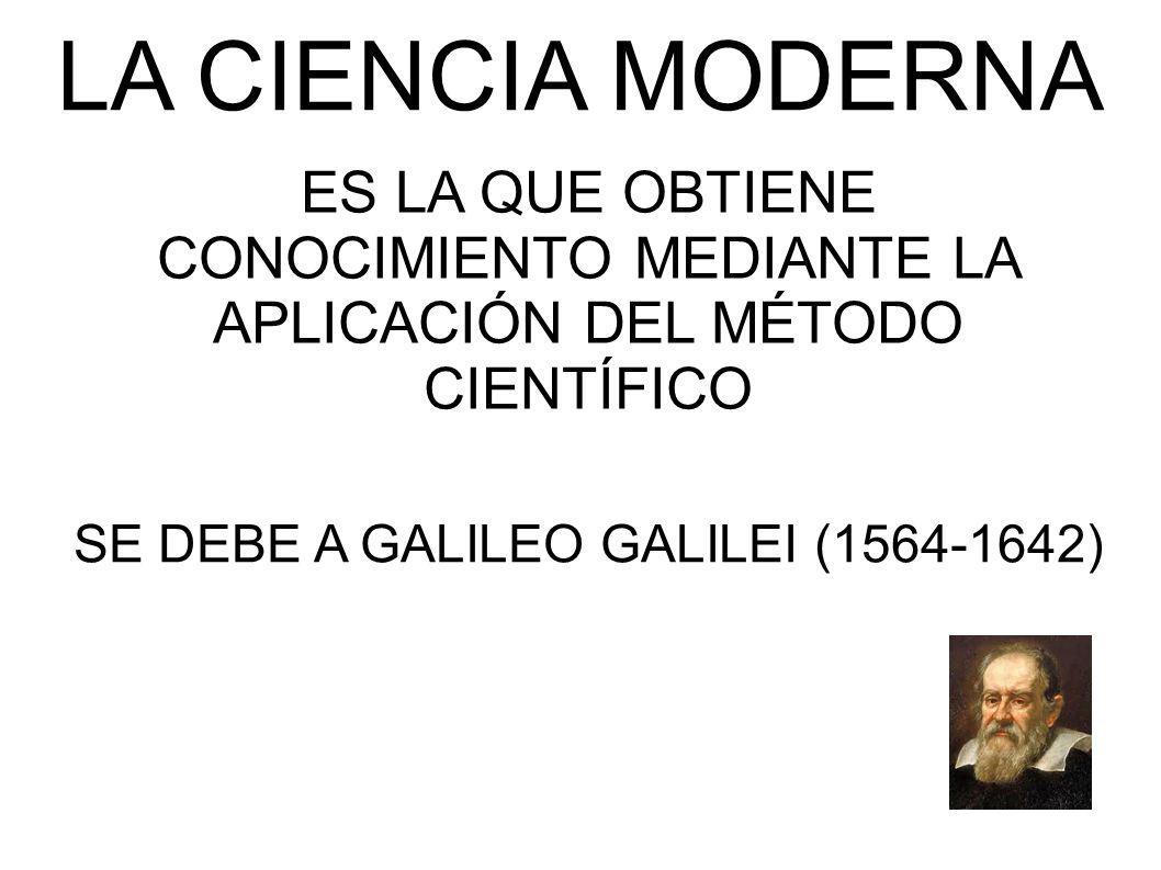 SE DEBE A GALILEO GALILEI (1564-1642)