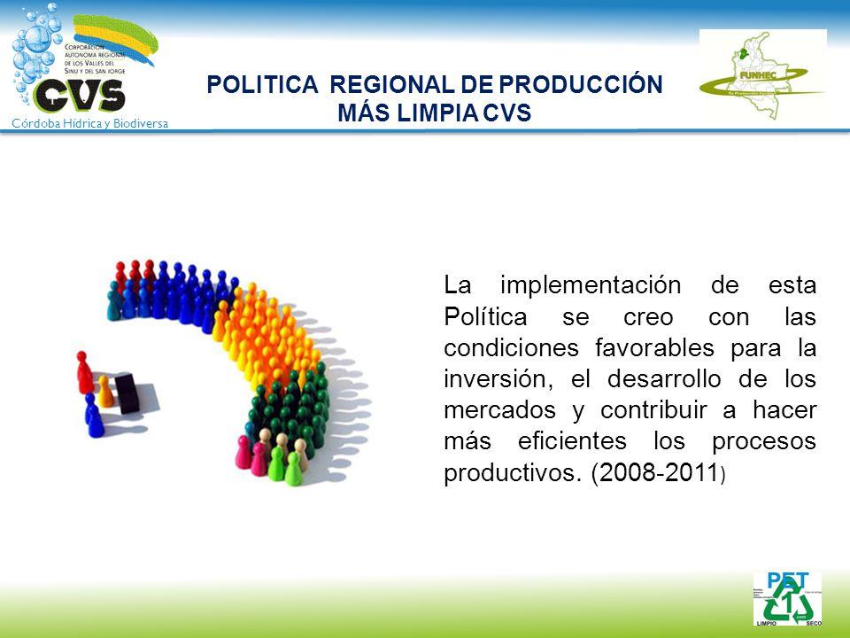 POLITICA REGIONAL DE PRODUCCIÓN MÁS LIMPIA CVS