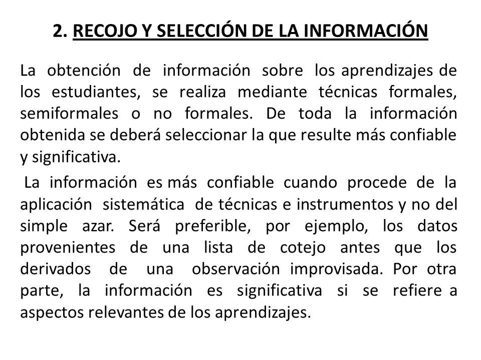 2. RECOJO Y SELECCIÓN DE LA INFORMACIÓN