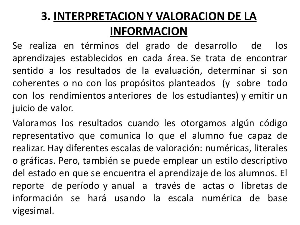 3. INTERPRETACION Y VALORACION DE LA INFORMACION