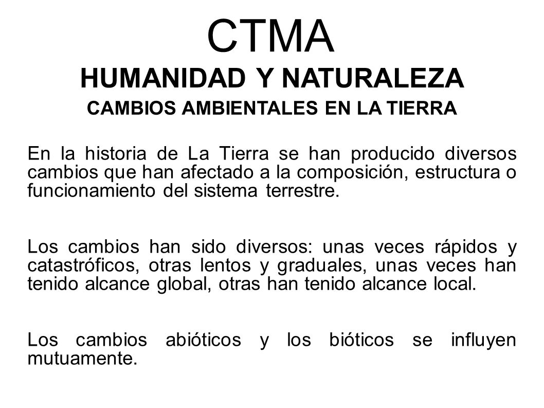 HUMANIDAD Y NATURALEZA CAMBIOS AMBIENTALES EN LA TIERRA