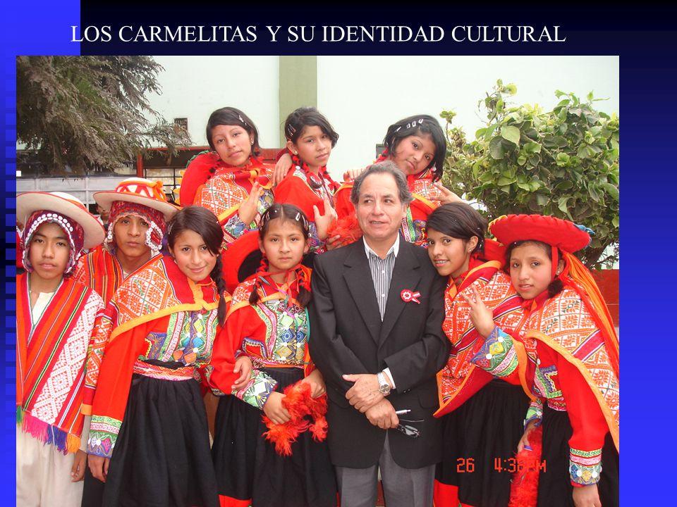 LOS CARMELITAS Y SU IDENTIDAD CULTURAL