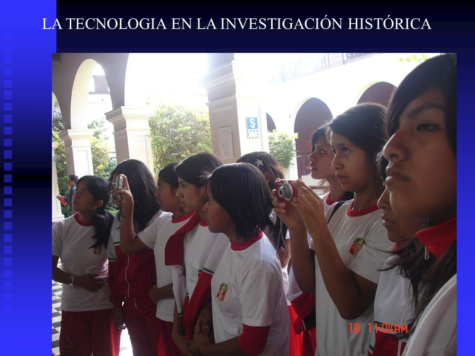 LA TECNOLOGIA EN LA INVESTIGACIÓN HISTÓRICA