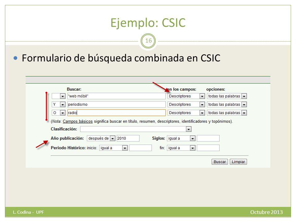 Ejemplo: CSIC Formulario de búsqueda combinada en CSIC Octubre 2013