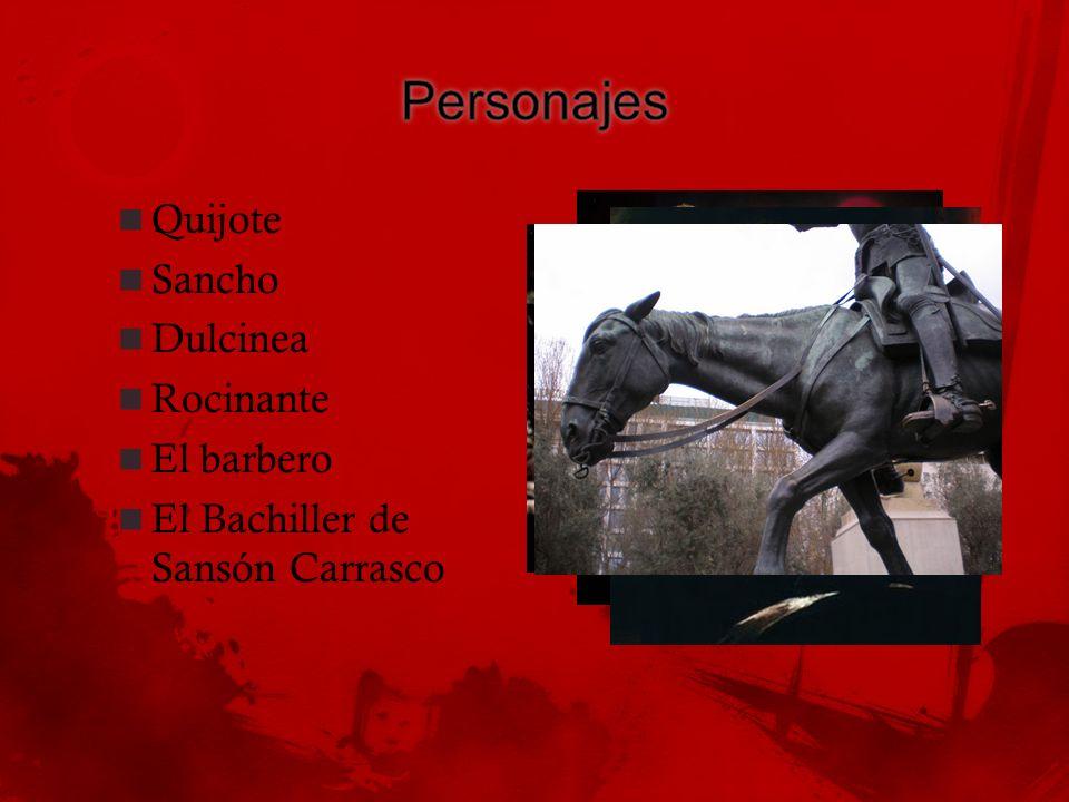 Personajes Quijote Sancho Dulcinea Rocinante El barbero