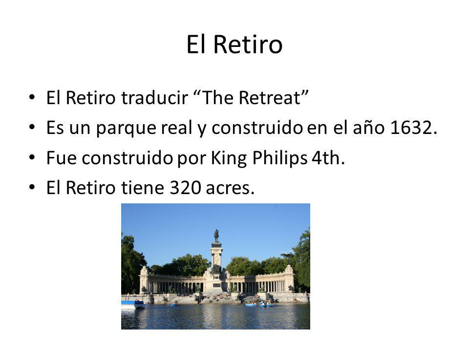 El Retiro El Retiro traducir The Retreat