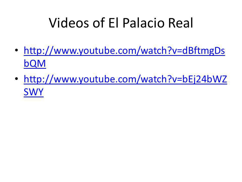 Videos of El Palacio Real