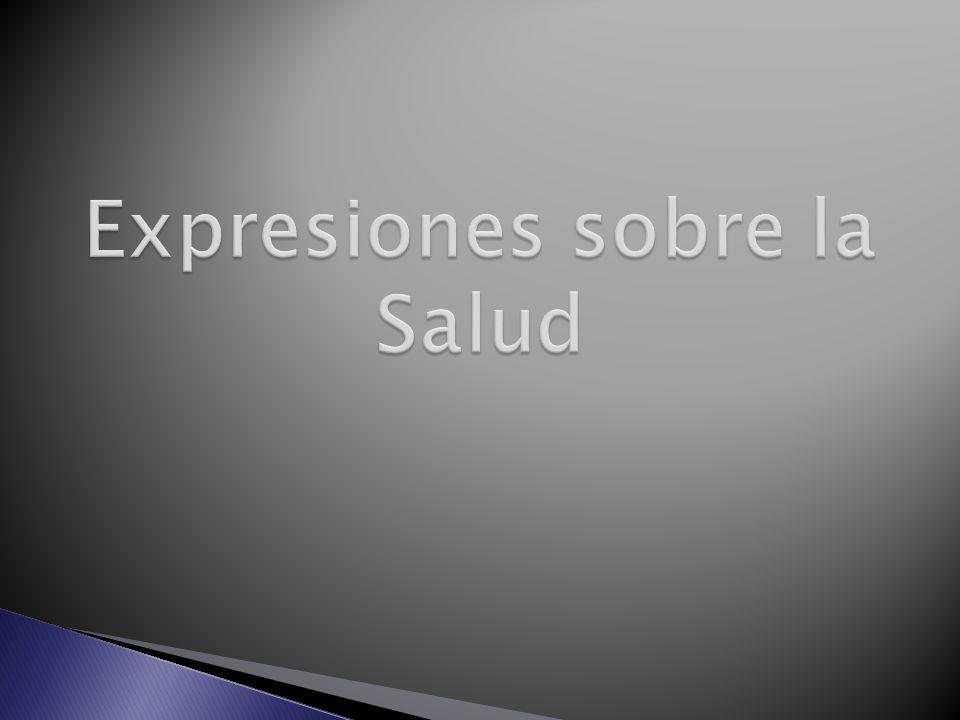 Expresiones sobre la Salud