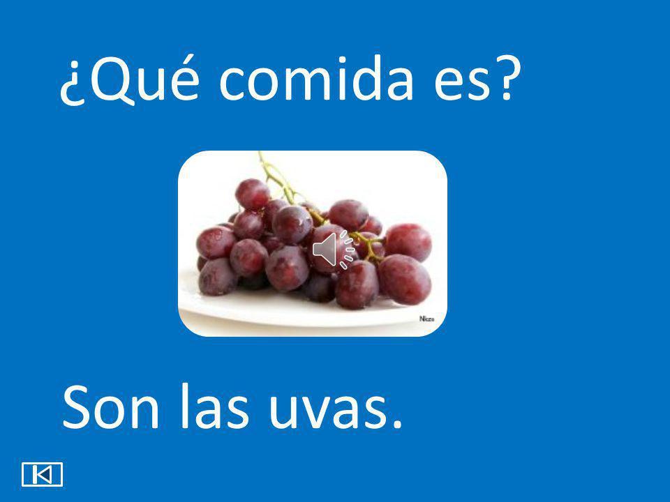 ¿Qué comida es Son las uvas.