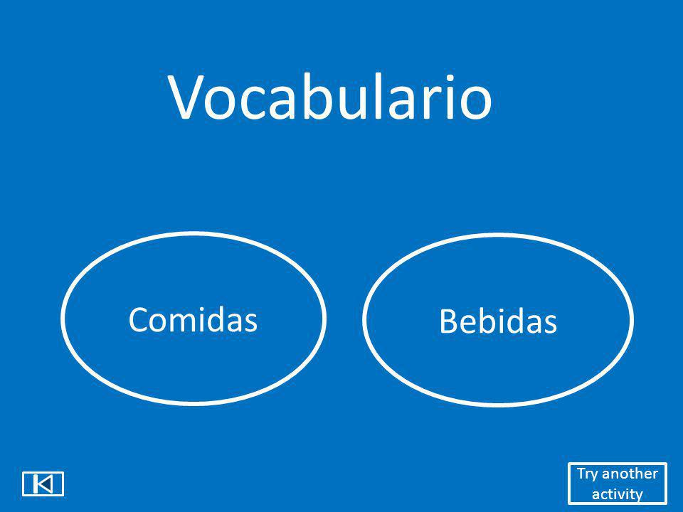 Vocabulario Comidas Bebidas Try another activity
