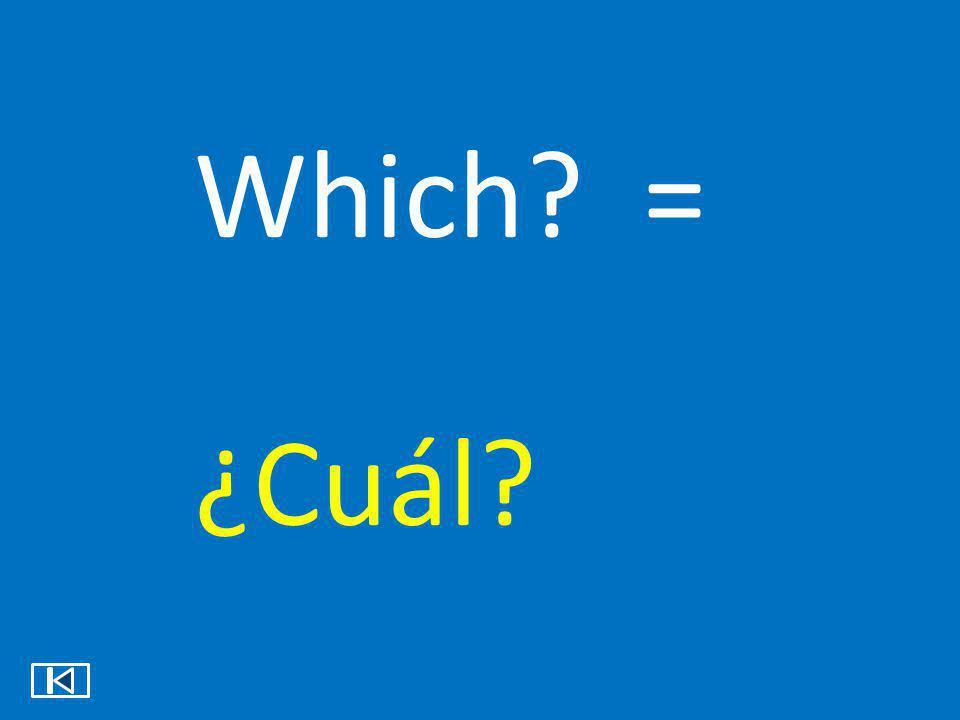 Which = ¿Cuál
