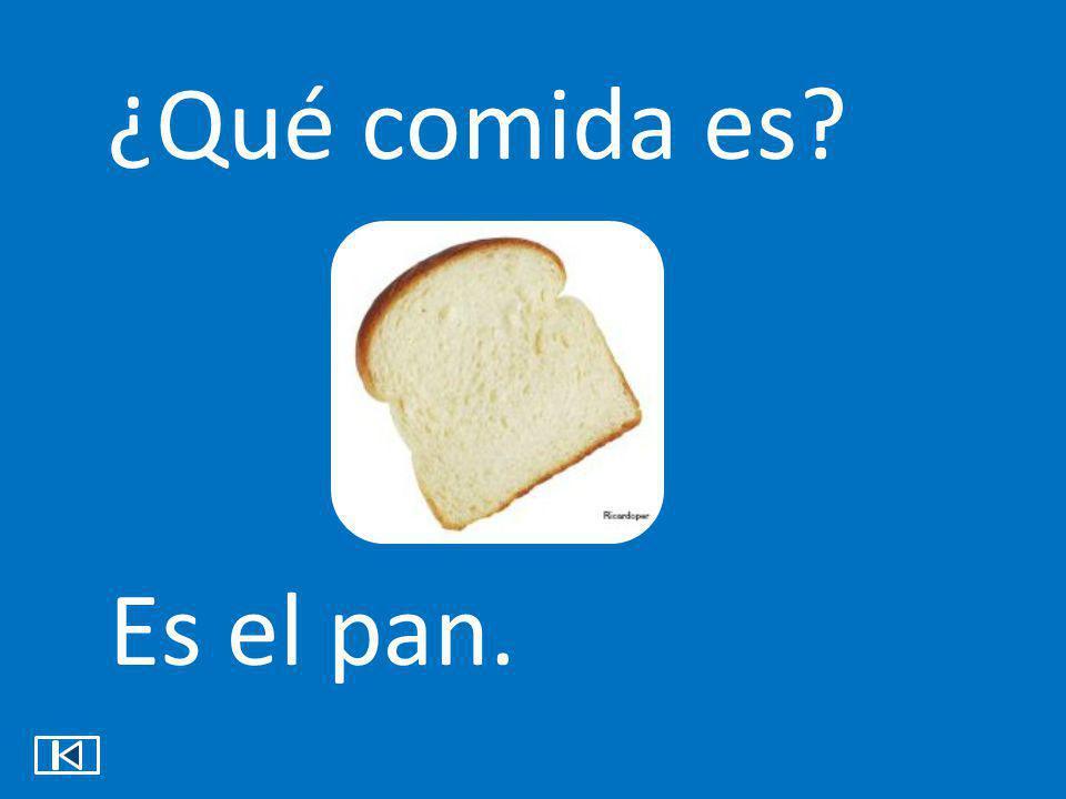 ¿Qué comida es Es el pan.