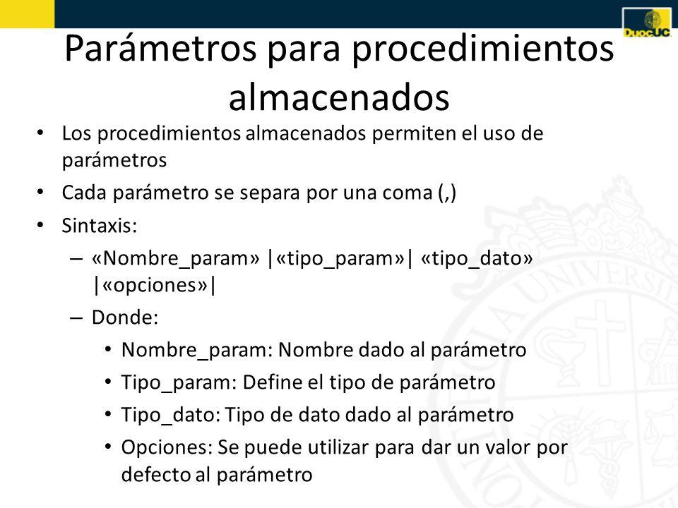Parámetros para procedimientos almacenados