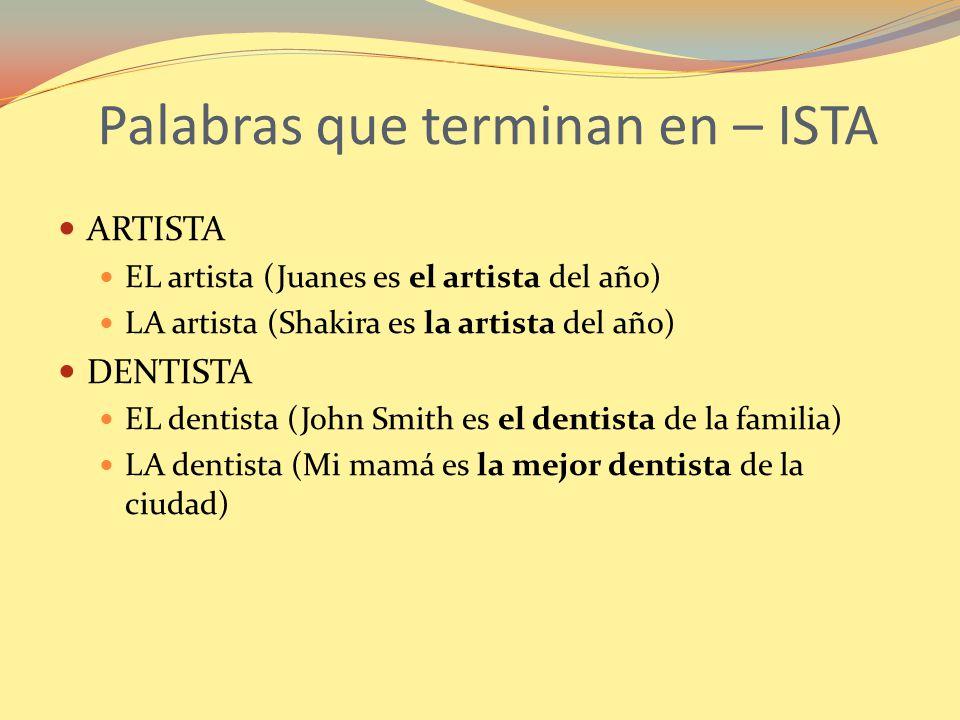 Palabras que terminan en – ISTA