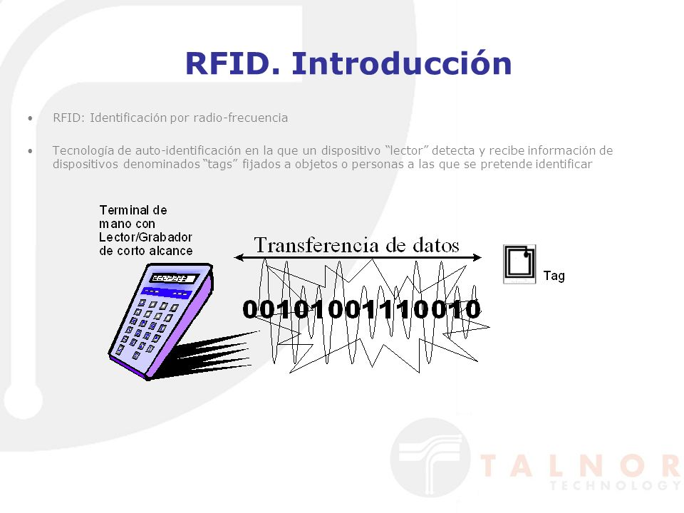 RFID. Introducción RFID: Identificación por radio-frecuencia