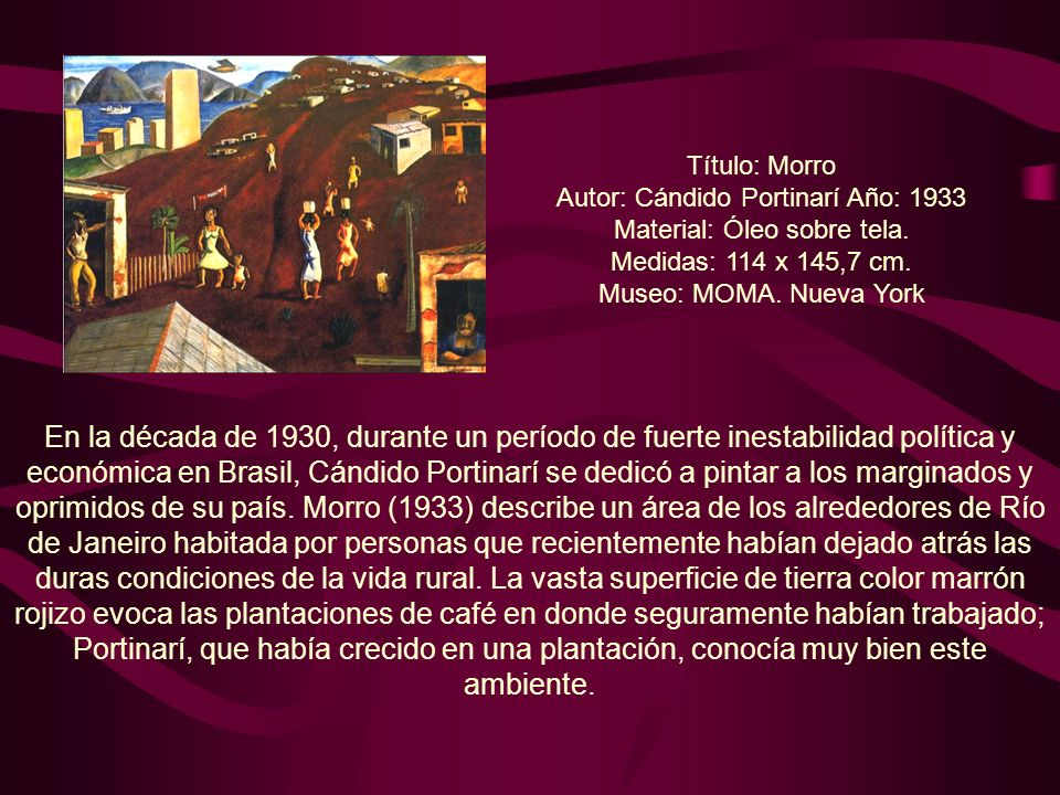 Título: Morro Autor: Cándido Portinarí Año: 1933. Material: Óleo sobre tela. Medidas: 114 x 145,7 cm.