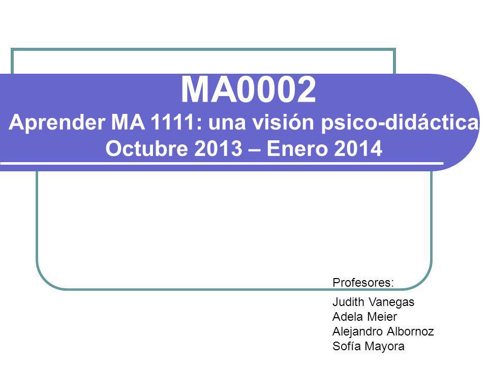 Aprender MA 1111: una visión psico-didáctica