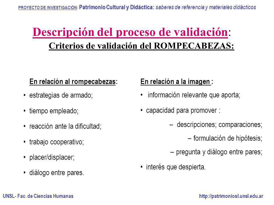 Criterios de validación del ROMPECABEZAS: