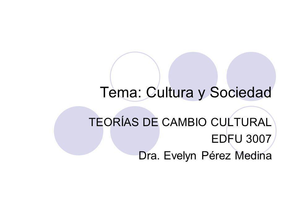 Tema: Cultura y Sociedad