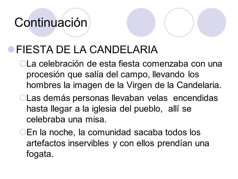 Continuación FIESTA DE LA CANDELARIA
