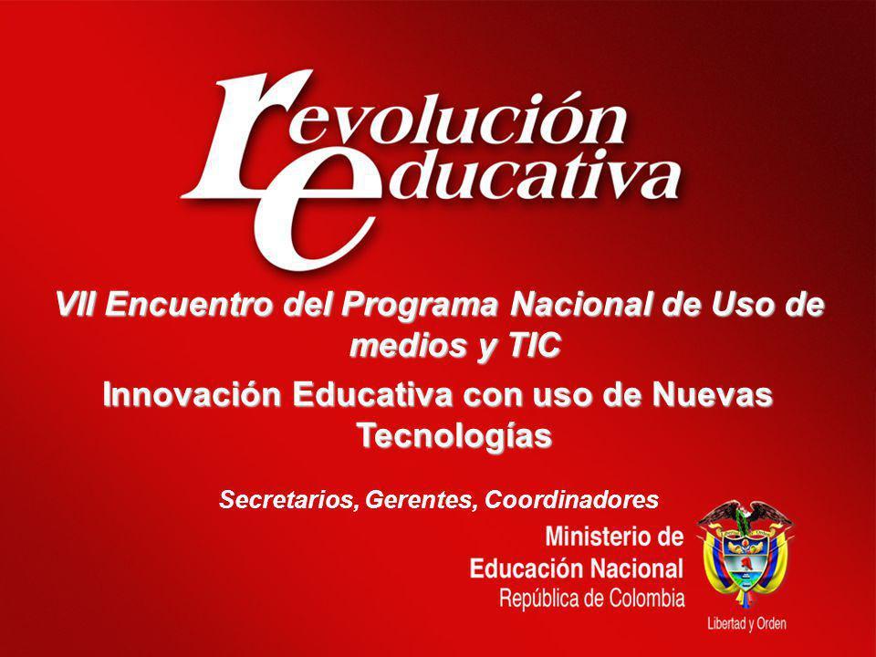 VII Encuentro del Programa Nacional de Uso de medios y TIC