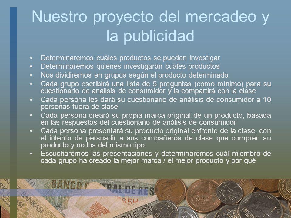 Nuestro proyecto del mercadeo y la publicidad