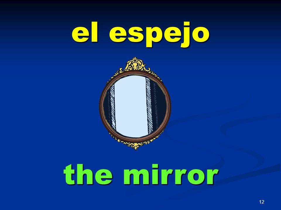 el espejo the mirror